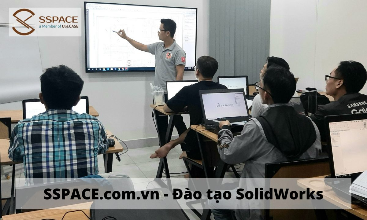 Học Solidworks quận Tân Phú – TPHCM |tại Trung tâm SSPACE