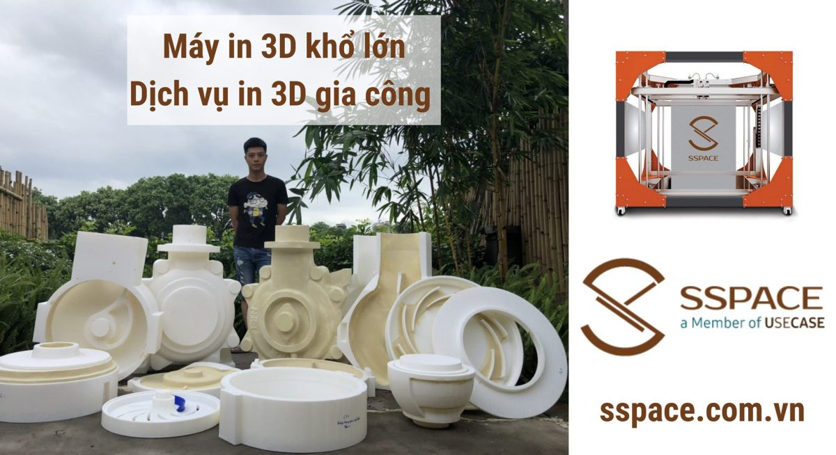 Máy in 3D khổ lớn SSPACE – Máy in 3D kích thước trên 80 cm