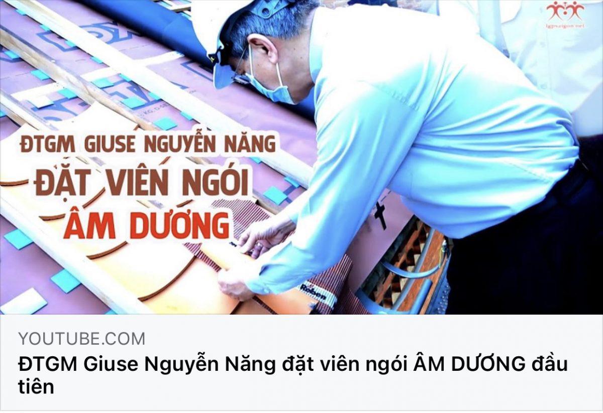 Đức Cha Giuse Nguyễn Năng đặt viên ngói ÂM DƯƠNG đầu tiên trong công trình phục dựng Nhà Thờ Đức Bà Hoà Bình