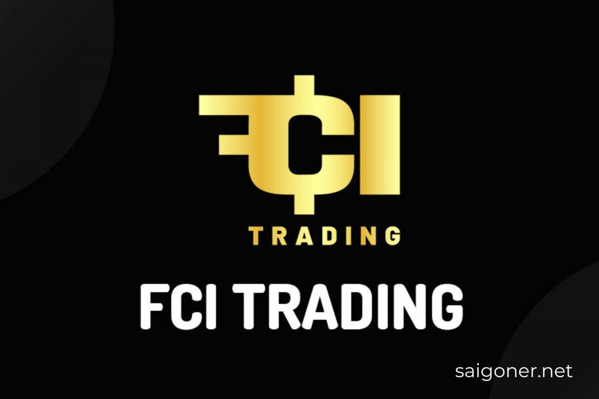 Sàn giao dịch FCI Trading của ai, xuất phát từ nước nào?